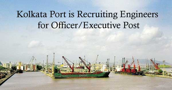 Kolkata-Port-is-Recruiting-Engineers-for-Officer-Executive-Post