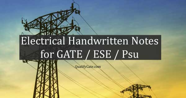Electrical Made Easy Handwritten Notes for GATE / ESE / PSU