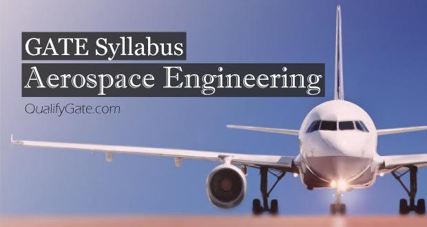 GATE 2018 Syllabus for Aerospace Engineering