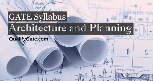 GATE 2018 Syllabus for Architecture and Planning‌