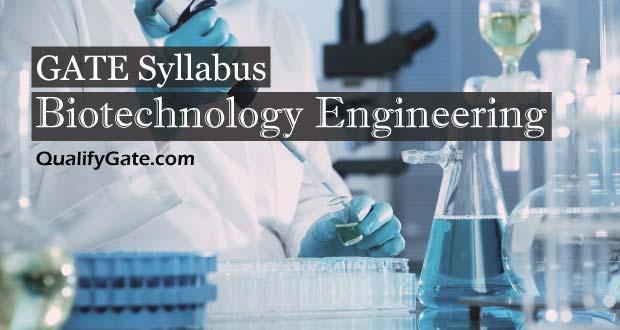 GATE 2018 Syllabus for Biotechnology