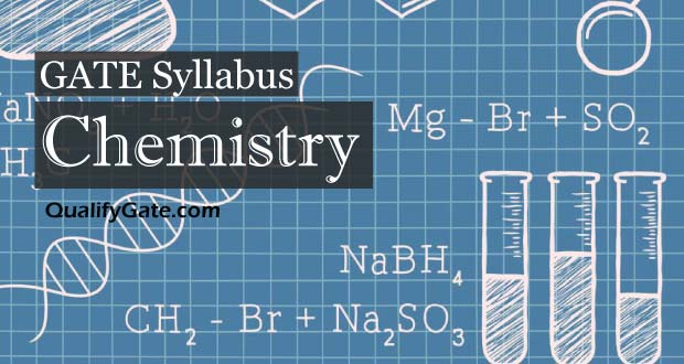 GATE 2018 Syllabus for Chemistry