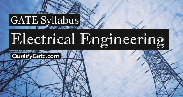 GATE 2019 Syllabus for Electrical Engineering (EE)