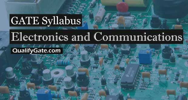 GATE 2018 Syllabus for Electronics and Communications
