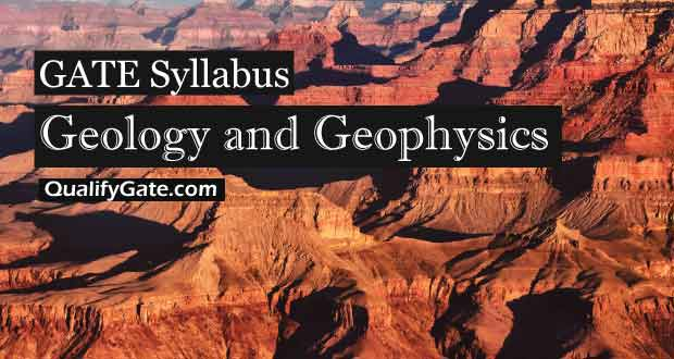 GATE 2018 Syllabus for Geology and Geophysics