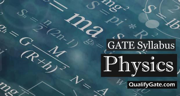 GATE 2018 Syllabus for Physics