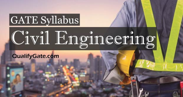 GATE 2018 Syllabus for Civil Engineering